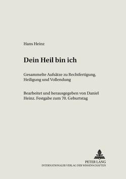 Dein Heil bin ich von Heinz,  Daniel