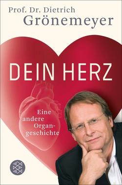 Dein Herz von Grönemeyer,  Dietrich