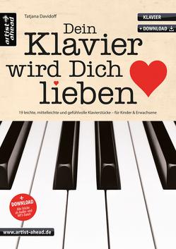 Dein Klavier wird Dich lieben von Davidoff,  Tatjana