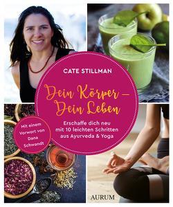 Dein Körper – Dein Leben von Stillman,  Cate
