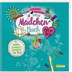 Dein Mädchenbuch: Zeit für dich von Busch,  Nikki, Hahn,  Christiane