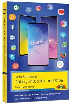 Dein neues Samsung Galaxy – Einfach alles können mit Android 9 von Immler,  Christian