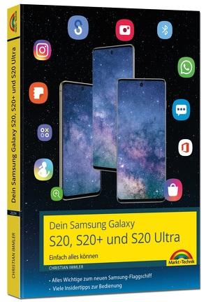 Dein neues Samsung Galaxy Smartphone mit Android 10 – Einfach alles können von Immler,  Christian