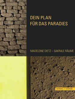 Dein Plan für das Paradies von Dietz,  Madeleine