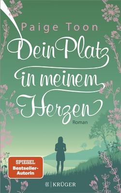Dein Platz in meinem Herzen von Lichtblau,  Heidi, Toon,  Paige