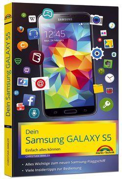 Dein Samsung Galaxy S5 Einfach alles können von Immler,  Christian
