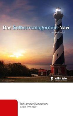 Dein Selbstmanagement-Navi von Beirer,  Rudolf