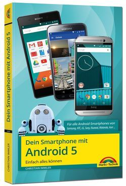 Dein Smartphone mit Android 5 – Einfach alles können von Immler,  Christian