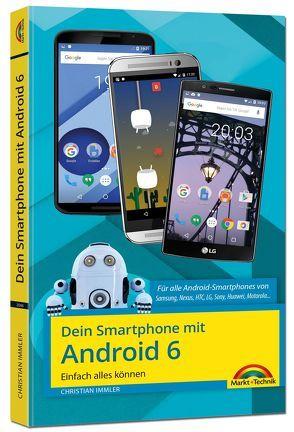 Dein Smartphone mit Android 6 von Immler,  Christian
