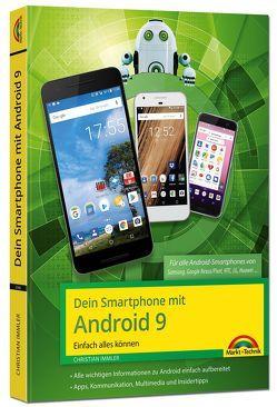 Dein Smartphone mit Android 9 – Einfach alles können – die besten Tipps und Tricks von Immler,  Christian