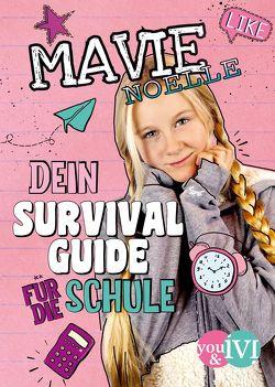 Dein Survival Guide für die Schule von Hartig,  Daniela, Mavie Noelle, Pauluth,  Josephine