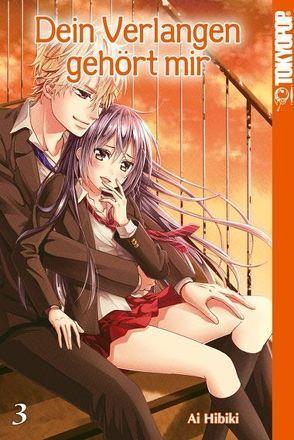Dein Verlangen gehört mir 03 von Hibiki,  Ai
