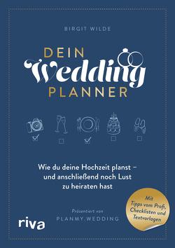 Dein Wedding Planner von Wilde,  Birgit