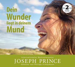 Dein Wunder liegt in deinem Mund von Mutschler,  Mirjam, Prince,  Joseph, Schepmann,  Philipp