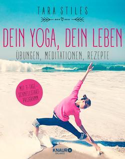 Dein Yoga, dein Leben von Halbritter,  Iris, Stiles,  Tara