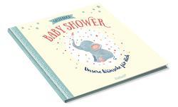 Deine Baby Shower von Krupinski,  Janna
