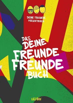 DEINE FREUNDE Freundebuch von Nimscheck,  Lukas, Pauli,  Markus, Sump,  Flo