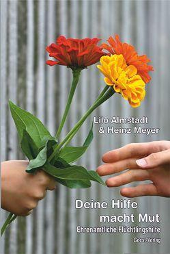 Deine Hilfe macht Mut von Almstadt,  Lilo, Meyer,  Heinz