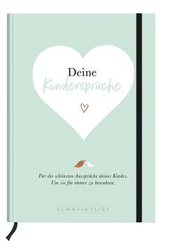 Deine Kindersprüche von Heinemannn,  Ilka, Kuhlemann,  Matthias, Vliet,  Elma van
