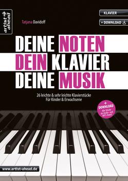 Deine Noten, Dein Klavier, Deine Musik von Davidoff,  Tatjana