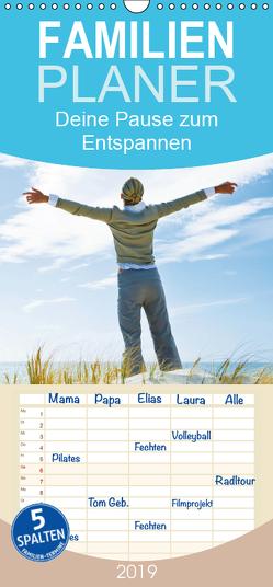 Deine Pause zum Entspannen – Familienplaner hoch (Wandkalender 2019 , 21 cm x 45 cm, hoch) von CALVENDO