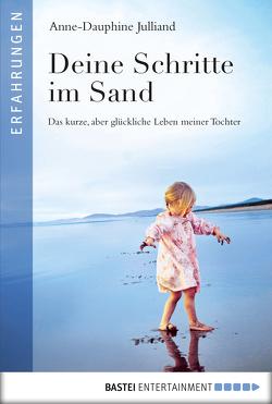 Deine Schritte im Sand von Julliand,  Anne-Dauphine, Werner-Richter,  Ulrike