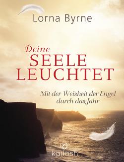 Deine Seele leuchtet von Byrne,  Lorna, Lemke,  Bettina