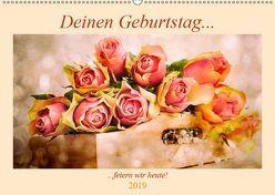Deinen Geburtstag feiern wir heute! (Wandkalender 2019 DIN A2 quer) von Steiner / Matthias Konrad,  Carmen