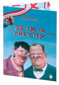 Deix in the City