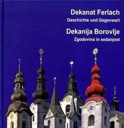 Dekanat Ferlach. Geschichte und Gegenwart. von Čertov,  Simon, Krištof,  Janko