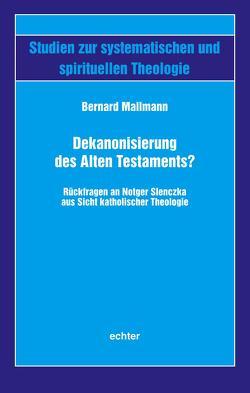 Dekanonisierung des Alten Testaments? von Mallmann,  Bernard