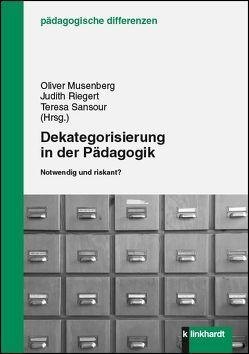 Dekategorisierung in der Pädagogik von Musenberg,  Oliver, Riegert,  Judith, Sansour,  Teresa