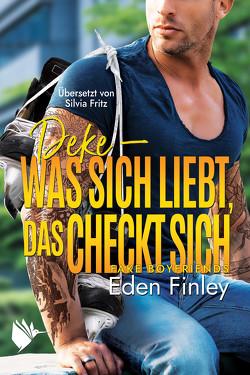 Deke – Was sich liebt, das checkt sich von Finley,  Eden, Fritz,  Silvia