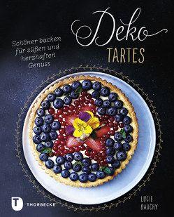 Deko-Tartes von Dauchy,  Lucie, Gerwig,  Karen