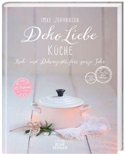 DekoLiebe Küche von Johannson,  Imke