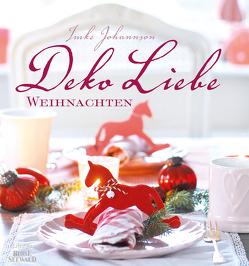 DekoLiebe Weihnachten von Johannson,  Imke