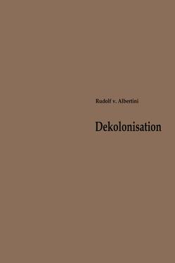Dekolonisation von Albertini,  Rudolf von