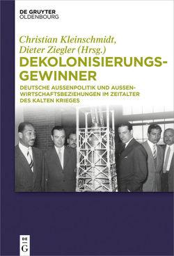 Dekolonisierungsgewinner von Kleinschmidt,  Christian, Ziegler,  Dieter