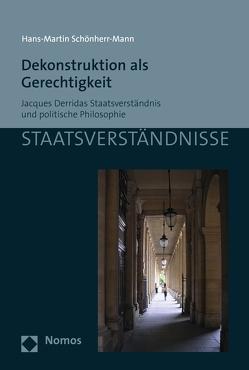 Dekonstruktion als Gerechtigkeit von Schönherr-Mann,  Hans-Martin