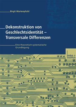 Dekonstruktion von Geschlechtsidentität — Transversale Differenzen von Wartenpfuhl,  Birgit
