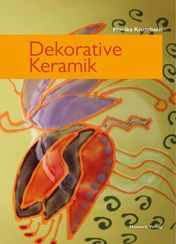 Dekorative Keramik von Krumbach,  Monika
