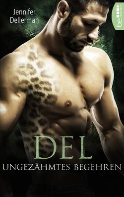 Del – Ungezähmtes Begehren von Dellerman,  Jennifer