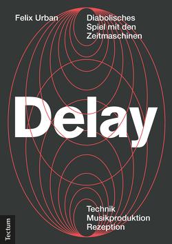 Delay von Urban,  Felix
