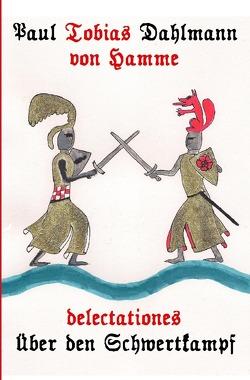 delectationes von Dahlmann,  Paul Tobias