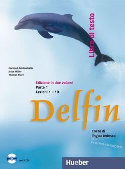 Delfin Parte 1 von Aufderstraße,  Hartmut, Digilio,  Maria Rita, Gemperle,  Katharina Maria, Müller,  Jutta, Storz,  Thomas
