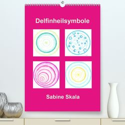 Delfinheilsymbole (Premium, hochwertiger DIN A2 Wandkalender 2020, Kunstdruck in Hochglanz) von Skala,  Sabine
