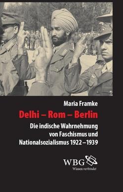 Delhi – Rom – Berlin von Framke,  Maria