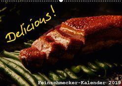Delicious! Feinschmecker-Kalender (Wandkalender 2019 DIN A2 quer) von Vonten,  Dirk