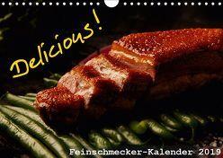 Delicious! Feinschmecker-Kalender (Wandkalender 2019 DIN A4 quer) von Vonten,  Dirk
