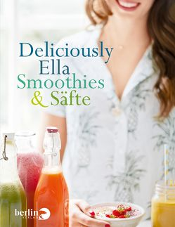 Deliciously Ella – Smoothies & Säfte von Mills (Woodward),  Ella, Stoll,  Cornelia